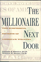 the millionaire next door essay The millionaire next door summary meet the millionaire next door the first part of this chapter examines the prototypical millionaire in the american household.