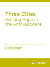 rod-oram-three-cities