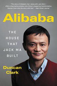 25f914d62b2 Book Summary  Alibaba  The House That Jack Ma Built