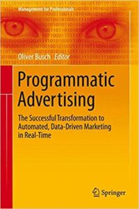 Marketing articles marketing consultant tauranga marketing programmatic advertising the successful transformation to automated data driven marketing in real time by oliver busch fandeluxe Choice Image
